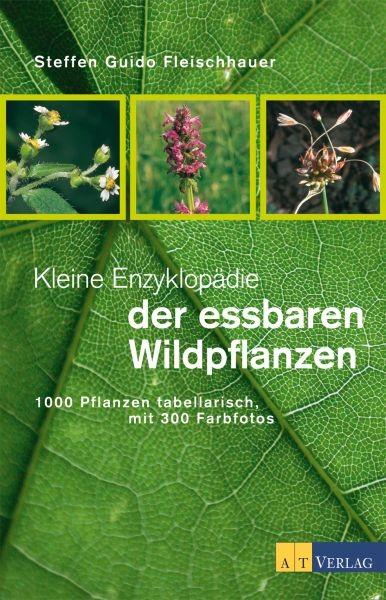 essbare wildpflanzen 200 arten bestimmen und verwenden. Black Bedroom Furniture Sets. Home Design Ideas