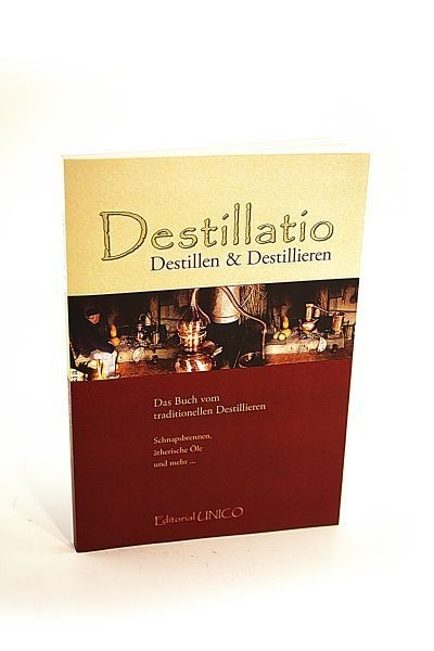 Destillatio – the book about distilling (German)